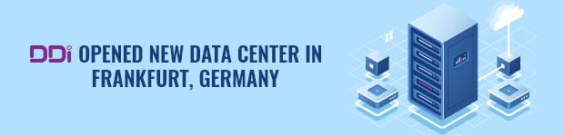 DDi Opened new Data center in Frankfurt, Germany
